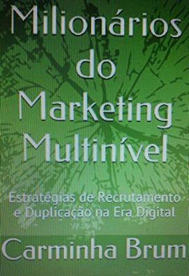 os milionários do marketing multinível